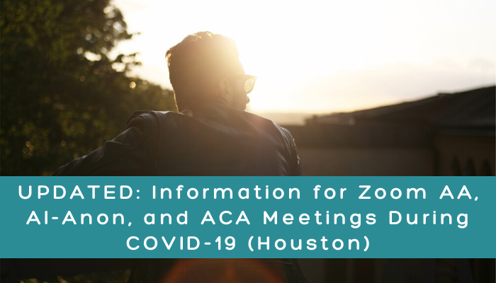 UPDATED: Zoom AA, Al-Anon, or ACA Meetings During COVID-19